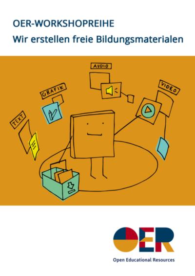 OER Workshopreihe – wir erstellen freie Bildungsmaterialien